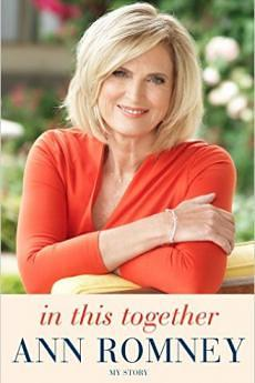 Ann Romney's latest book, In This Together: My Story