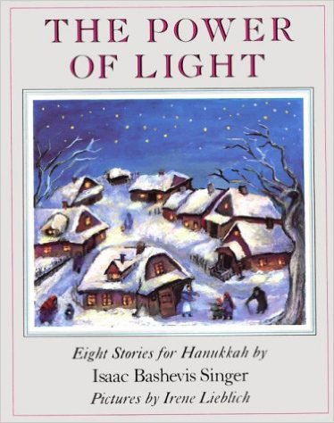 """The Power of Light: Eight Stories for Hanukkah"""