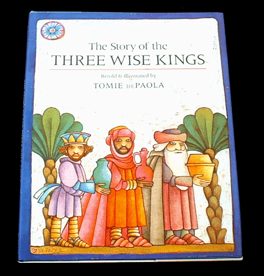 """The Story of the Three Wise Kings"""