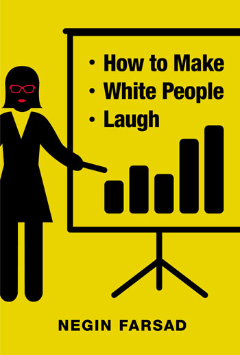 How to Make White People Laugh (Credit: Grand Central Publishing / Hachette Book Group)