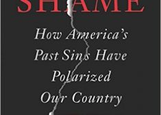 Shame — Book Photo — Shelby Steele — Saved Monday 3-13-2017