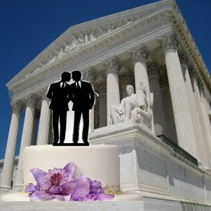 Let Them Eat Cake? U.S. Supreme Court To Hear Same-Sex Couple Wedding Cake Case