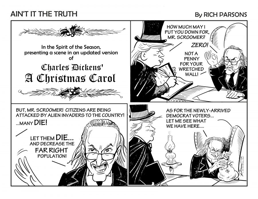 Cartoon — Chuck Schumer As Ebeneezer Scrooge — Scroomer's Penny — Ain't It The Truth — Rich Parsons — Saved Sunday 2-6-2019