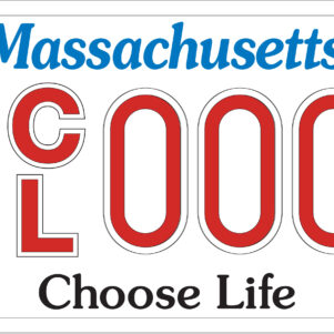 Massachusetts Choose Life License Plates Providing Resources For Mothers, Babies, And The Pro-Life Cause