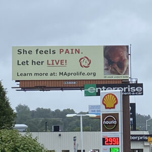 Massachusetts Citizens For Life Puts Up Pro-Life Message On Springfield Billboard